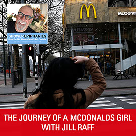 The Journey Of A McDonalds Girl with Jill Raff