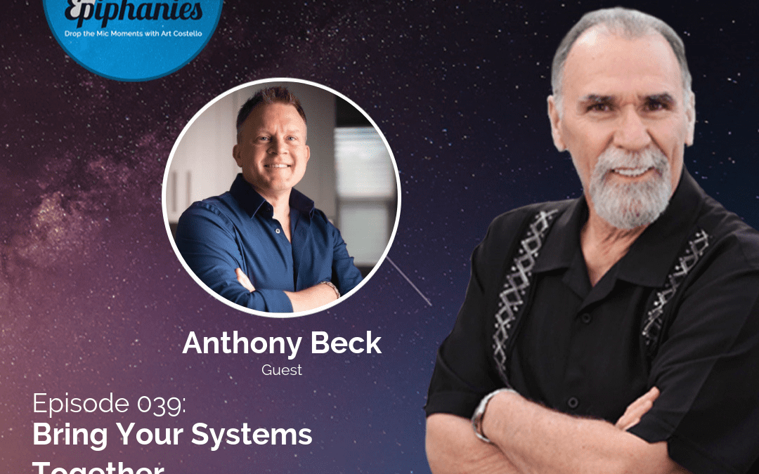 Bring Your Systems Together with Dr. Anthony Beck
