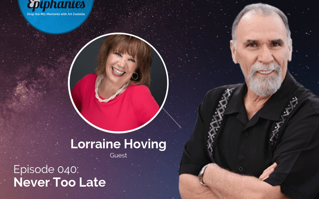 Never Too Late with Lorraine Hoving