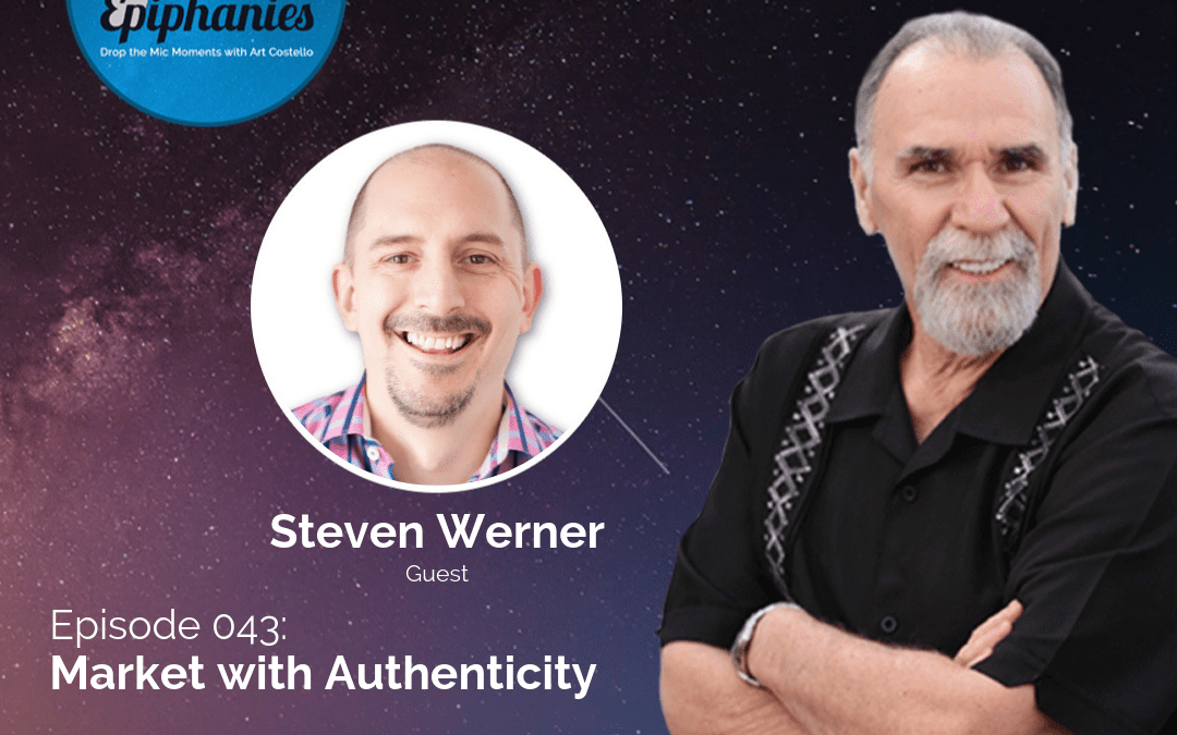 Market with Authenticity with Steven Werner