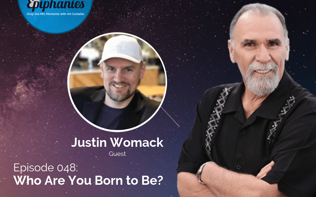 Justin Womack- Who Are You Born to Be?