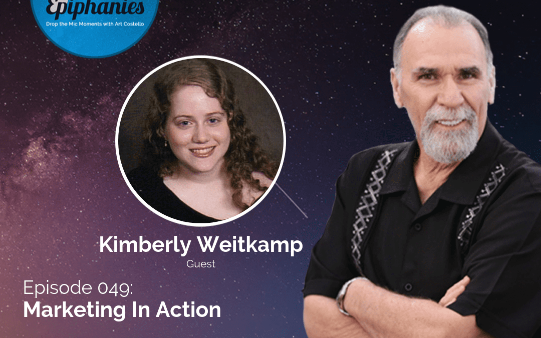 Marketing In Action with Kimberly Weitkamp