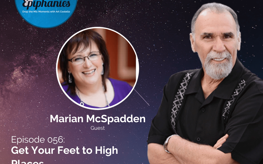 Get Your Feet to High Places with Marian McSpadden